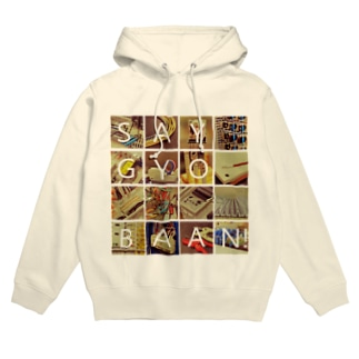SAY!GYO!BAAN! Hoodies