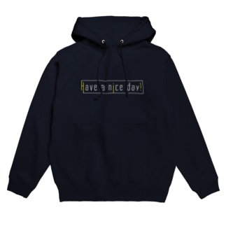 Have a nice day!(よい1日を!) Hoodies