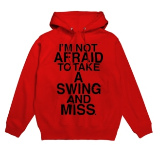 NOT AFRAID SWING AND MISS Hoodies