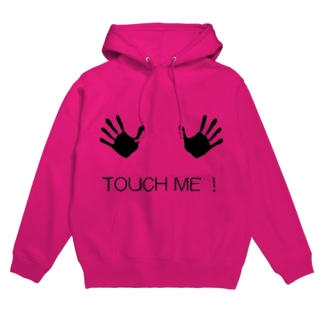 Touch Me! Hoodies