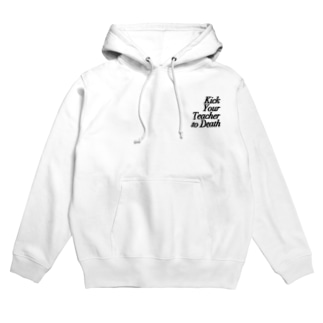 Kick Your Teacher to Death Hoodies