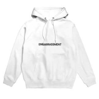 EMBARRASSMENT Hoodies