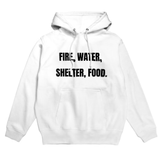 Fire, water, shelter, food.(貴重なタンパク源) Hoodies