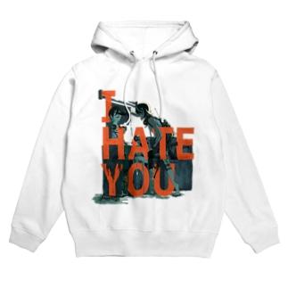I HATE YOU Hoodies