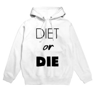 DIET or DIE Hoodies
