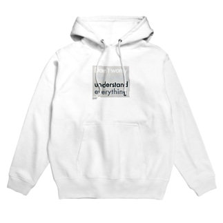Don't worry, Hoodies