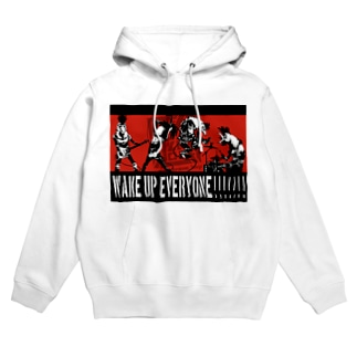 WAKE UP EVERYONE!!!!!! Hoodies
