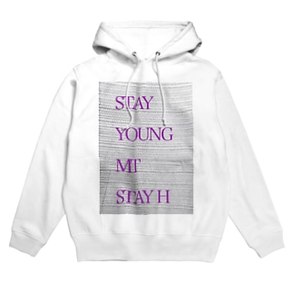 STAY YOUNG MORE THAN STAY HOME Hoodies