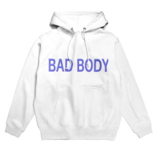 BAD BODY Hoodies