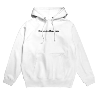 Dream On Dreamer Hoodies