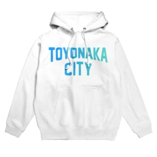 豊中市 TOYONAKA CITY Hoodies