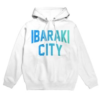 茨木市 IBARAKI CITY Hoodies