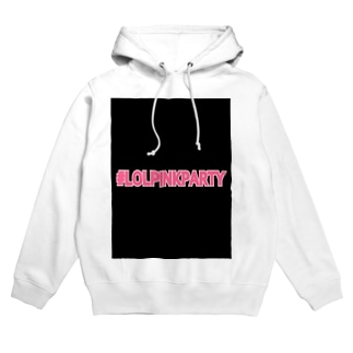 RILOLKI #LOLPINKPARTY Hoodies