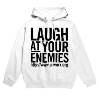 LAUGH AT YOUR ENEMIES Hoodies