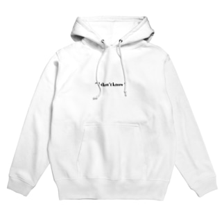 """"""" l don't know """" Hoodies"""