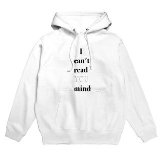 I can't read YOU mind Hoodies
