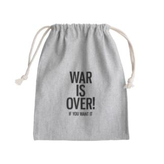 WAR IS OVER! IF YOU WANT IT Kinchaku