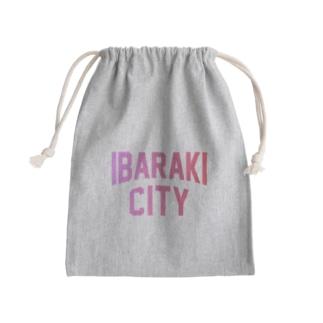 茨木市 IBARAKI CITY Kinchaku