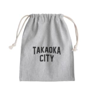 高岡市 TAKAOKA CITY Kinchaku