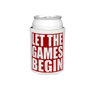 Let the games begin. Koozies