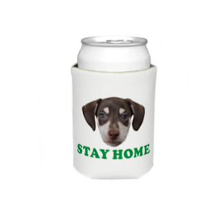 Puppy Vibesの#stay home Koozies