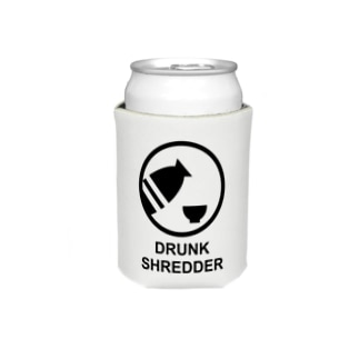DRUNK SHREDDER Koozies