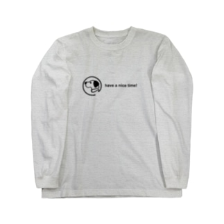 have a nice time! Long Sleeve T-Shirt