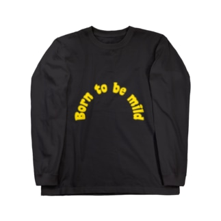 Born to be mild Long sleeve T-shirts