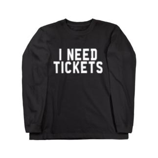 I NEED TICKETS - WHITE LOGO Long sleeve T-shirts