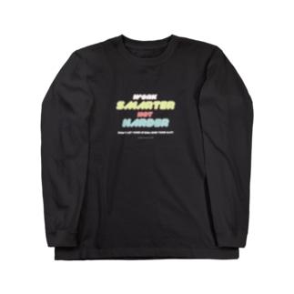 SMARTER, NOT HARDER. Long sleeve T-shirts