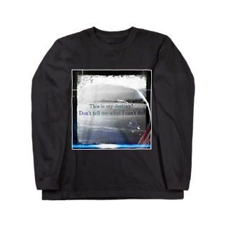 KのThis is my destiny! Don't tell me what I can't do! Long sleeve T-shirts