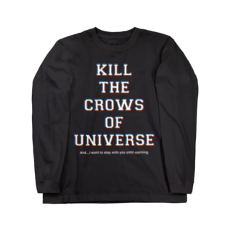 KILL the CROWS of UNIVERSE Long sleeve T-shirts