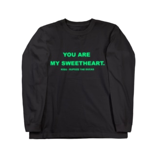 YOU ARE MY SWEETHEART. Long sleeve T-shirts