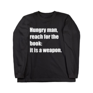 Hungry man, reach for the book Long sleeve T-shirts