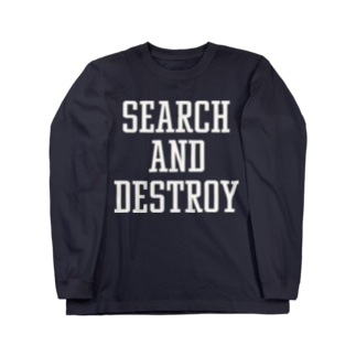 SEARCH&DESTROY Long sleeve T-shirts