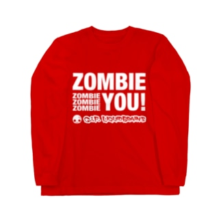 Zombie You! (white print) ロングスリーブTシャツ