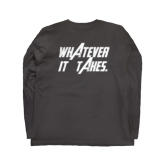 """Whatever it takes"" Long sleeve T-shirts"
