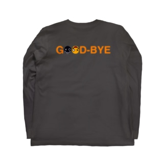 GOOD BYE Long sleeve T-shirts