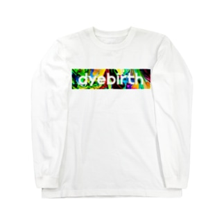 dyebirth_007 ロングスリーブTシャツ