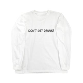 酔っ払うな〜 ロングスリーブTシャツ