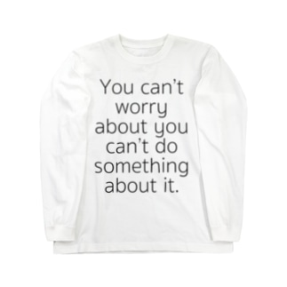can't worry ロングスリーブTシャツ