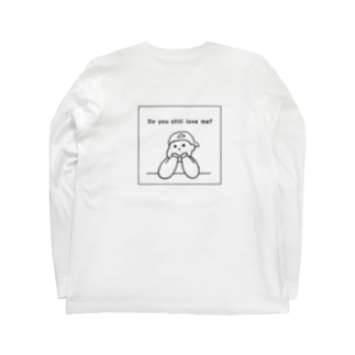 Do you still love me?  Long sleeve T-shirts