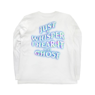 JUST A WHISPER I HEAR IT IN MY GHOST Long sleeve T-shirts
