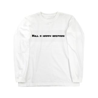 Kill a happy bastard Long sleeve T-shirts