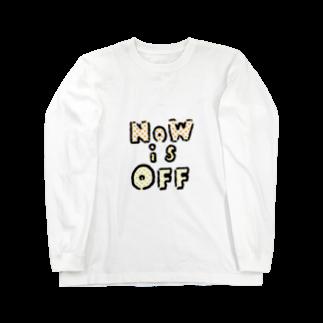 福人ずけのNOWisOFF Long sleeve T-shirts