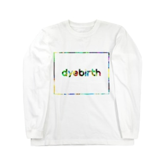 dyebirth_008 Long sleeve T-shirts