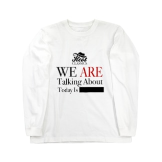 Talking About TC-001 Long sleeve T-shirts