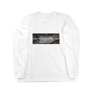 EARLY MORNING IS STILL COLD Long sleeve T-shirts