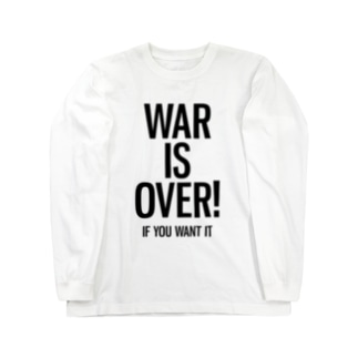 WAR IS OVER! IF YOU WANT IT Long sleeve T-shirts