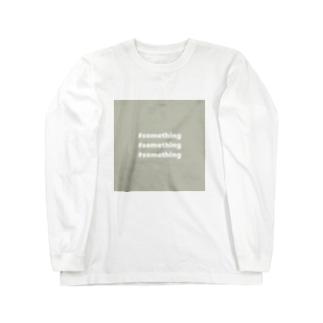 #something #something #something Long sleeve T-shirts
